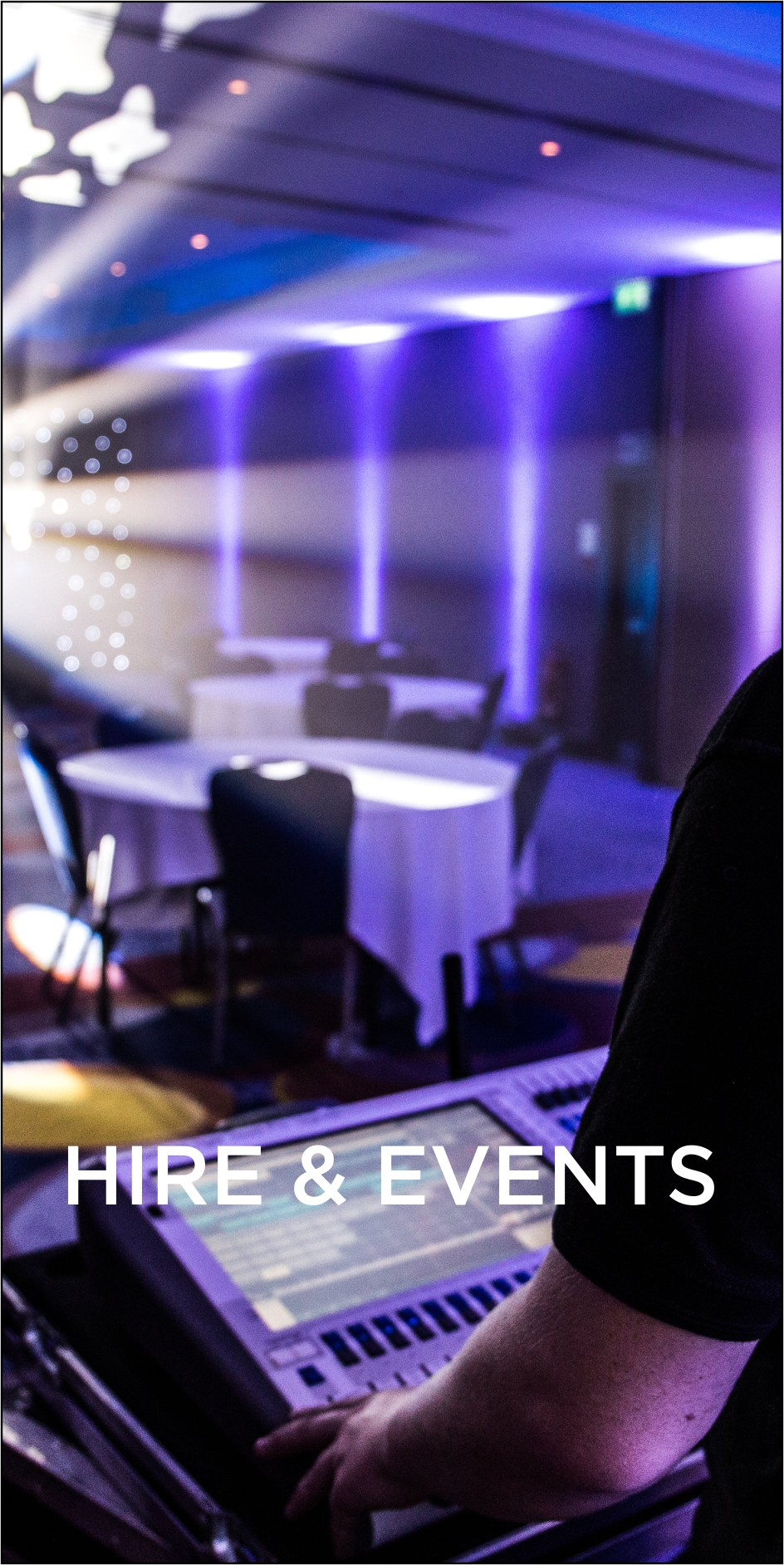 Hire & Events
